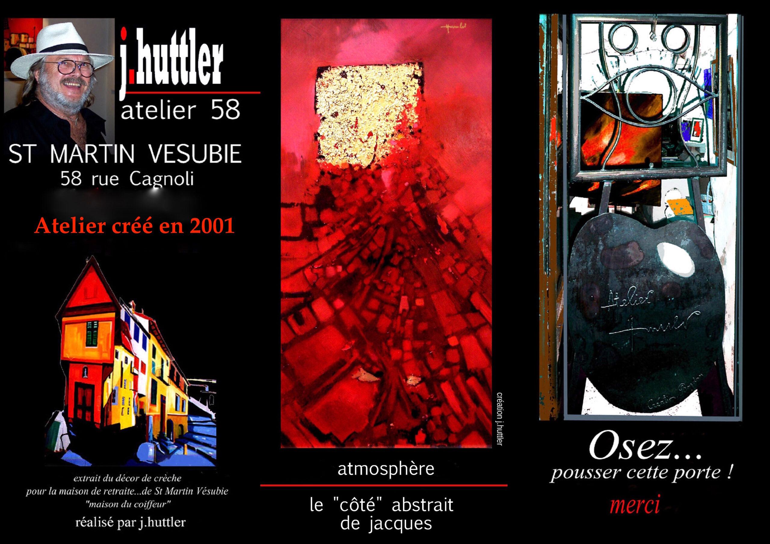 Jacques Huttler a crée l'Atelier 58 en 2001